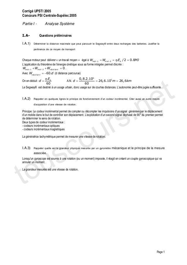 Corrigé UPSTI 2005Concours PSI Centrale-Supélec 2005Partie I -           Analyse SystèmeI.A-          Questions préliminai...