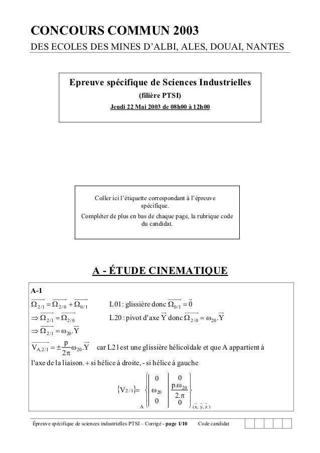 CONCOURS COMMUN 2003DES ECOLES DES MINES D'ALBI, ALES, DOUAI, NANTES                 Epreuve spécifique de Sciences Indust...