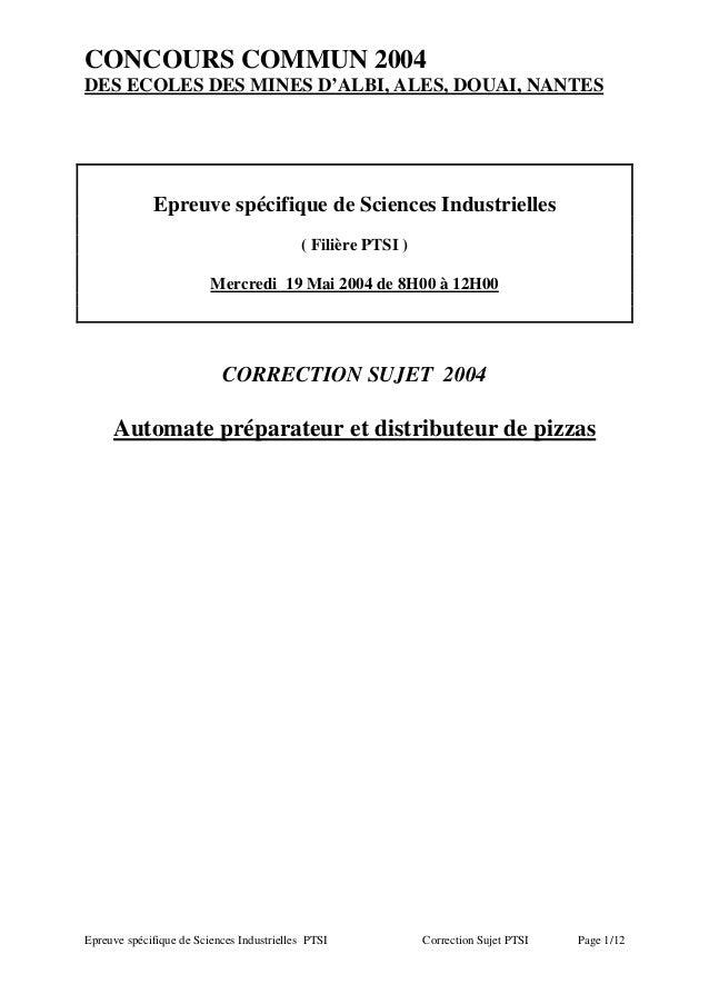 CONCOURS COMMUN 2004DES ECOLES DES MINES D'ALBI, ALES, DOUAI, NANTES             Epreuve spécifique de Sciences Industriel...