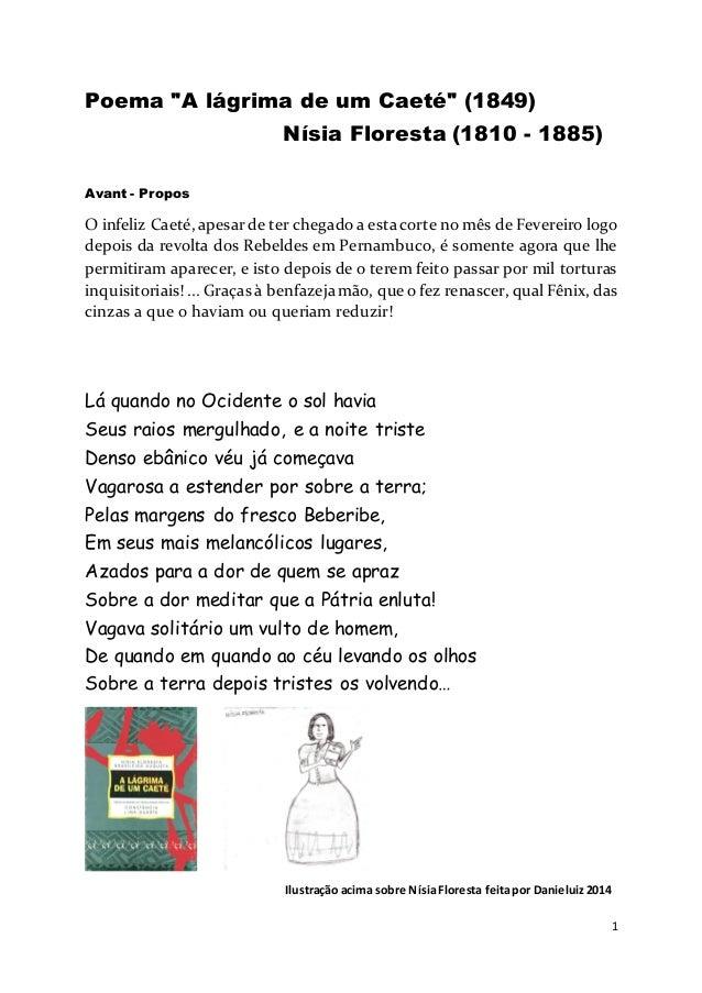 """1 Poema """"A lágrima de um Caeté"""" (1849) Nísia Floresta (1810 - 1885) Avant - Propos O infeliz Caeté, apesarde ter chegadoa ..."""