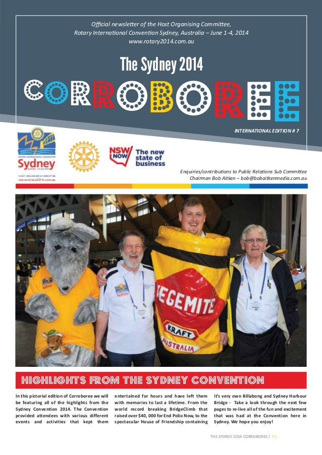 www.rotary2014.com.au HOST ORGANISING COMMITTEE The Sydney 2014 Official newsletter of the Host Organising Committee, Rotary...