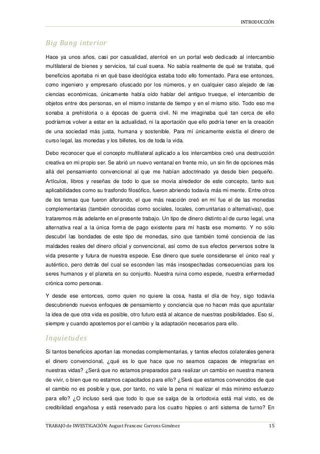 INTRODUCCIÓN TRABAJO de INVESTIGACIÓN: August Francesc Corrons Giménez 15 Big Bang interior Hace ya unos años, casi por ca...
