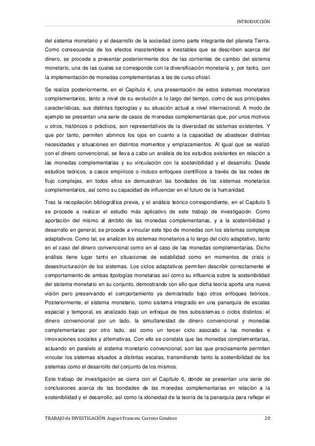 INTRODUCCIÓN TRABAJO de INVESTIGACIÓN: August Francesc Corrons Giménez 20 del sistema monetario y el desarrollo de la soci...