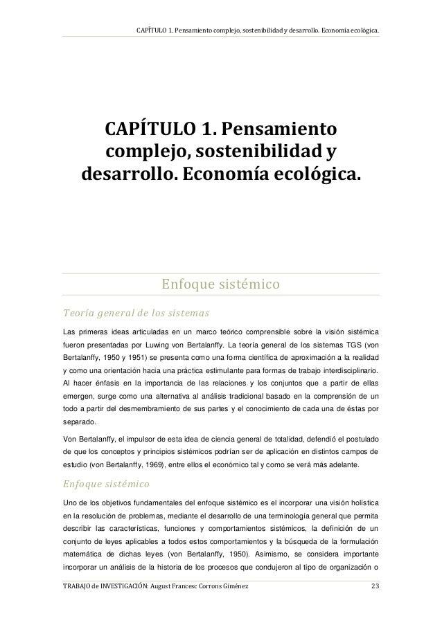 CAPÍTULO 1. Pensamiento complejo, sostenibilidad y desarrollo. Economía ecológica. TRABAJO de INVESTIGACIÓN: August France...