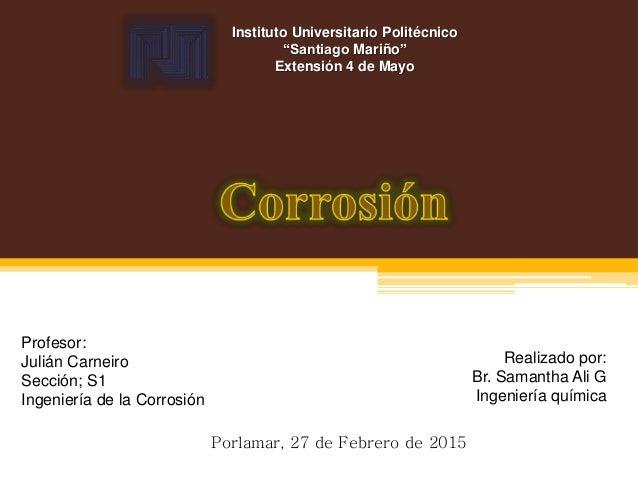 """Instituto Universitario Politécnico """"Santiago Mariño"""" Extensión 4 de Mayo Realizado por: Br. Samantha Ali G Ingeniería quí..."""