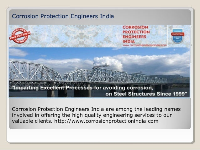 Corrosion Protection Engineers IndiaCorrosion Protection Engineers India are among the leading namesinvolved in offering t...
