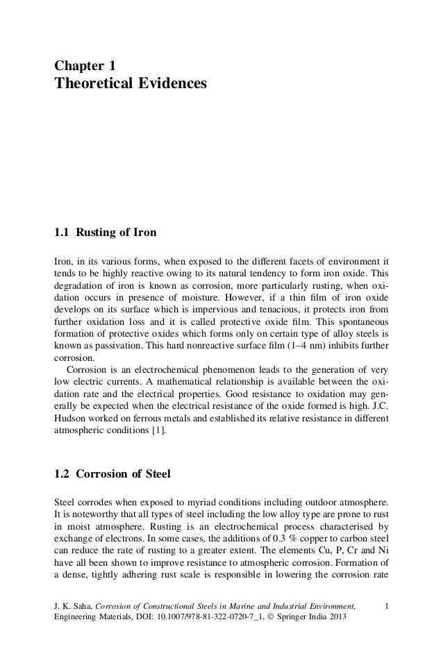 Chapter 1 Theoretical Evidences 1.1 Rusting of Iron Iron, in its various forms, when exposed to the different facets of en...