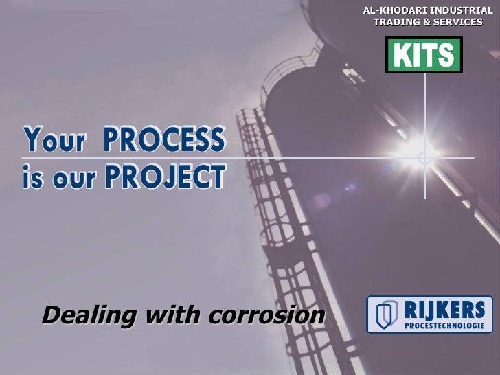 AL-KHODARI INDUSTRIAL                           TRADING & SERVICESDealing with corrosion