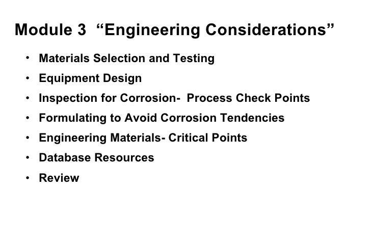 "Module 3  ""Engineering Considerations"" <ul><li>Materials Selection and Testing </li></ul><ul><li>Equipment Design </li></u..."