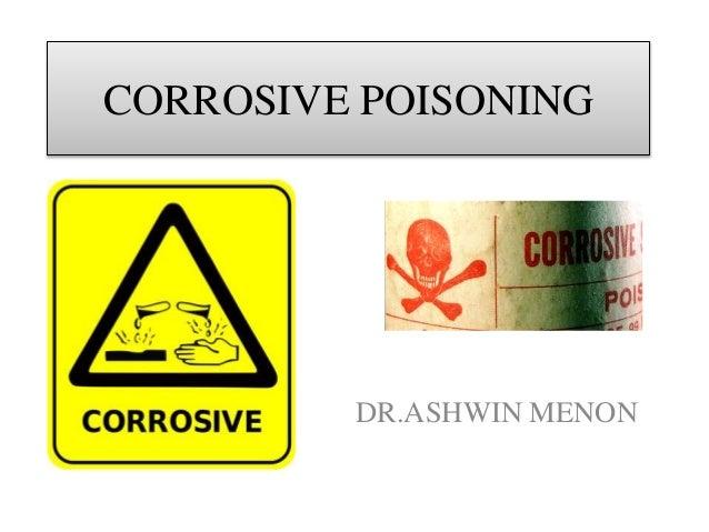 Corrosive poisoning by Dr.Ashwin Menon Slide 2
