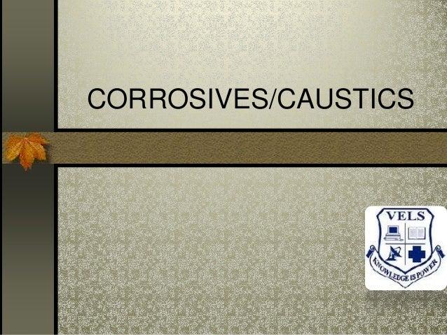 CORROSIVES/CAUSTICS