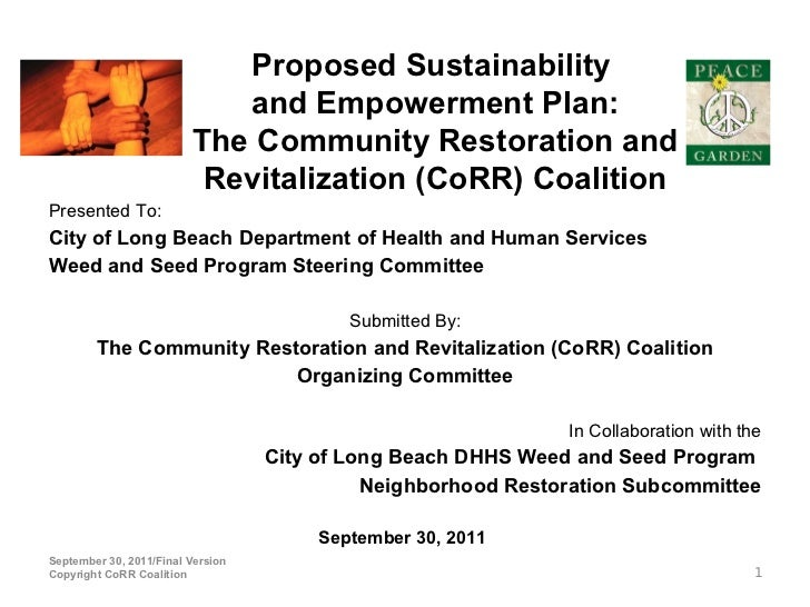 Proposed Sustainability                            and Empowerment Plan:                         The Community Restoration...