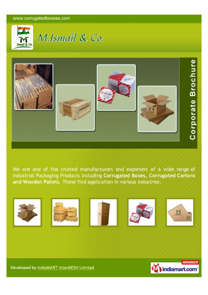 We are one of the trusted manufacturers and exporters of a wide range ofIndustrial Packaging Products including Corrugated...