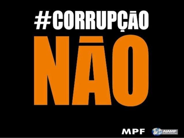 #CORRUPÇÃONÃO MINISTÉRIO PÚBLICO FEDERAL PROCURADORIA DA REPÚBLICA EM ALAGOAS