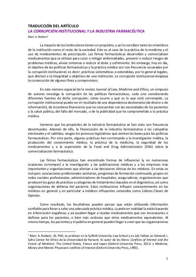 1 TRADUCCIÓN DEL ARTÍCULO LA CORRUPCIÓN INSTITUCIONAL Y LA INDUSTRIA FARMACÉUTICA Marc A. Rodwin1 La mayoría de las instit...