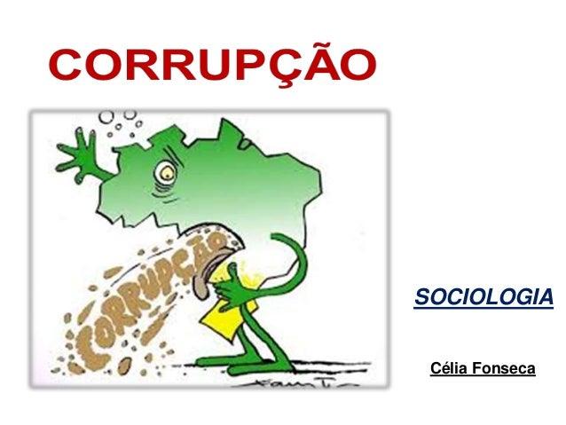 SOCIOLOGIA Célia Fonseca