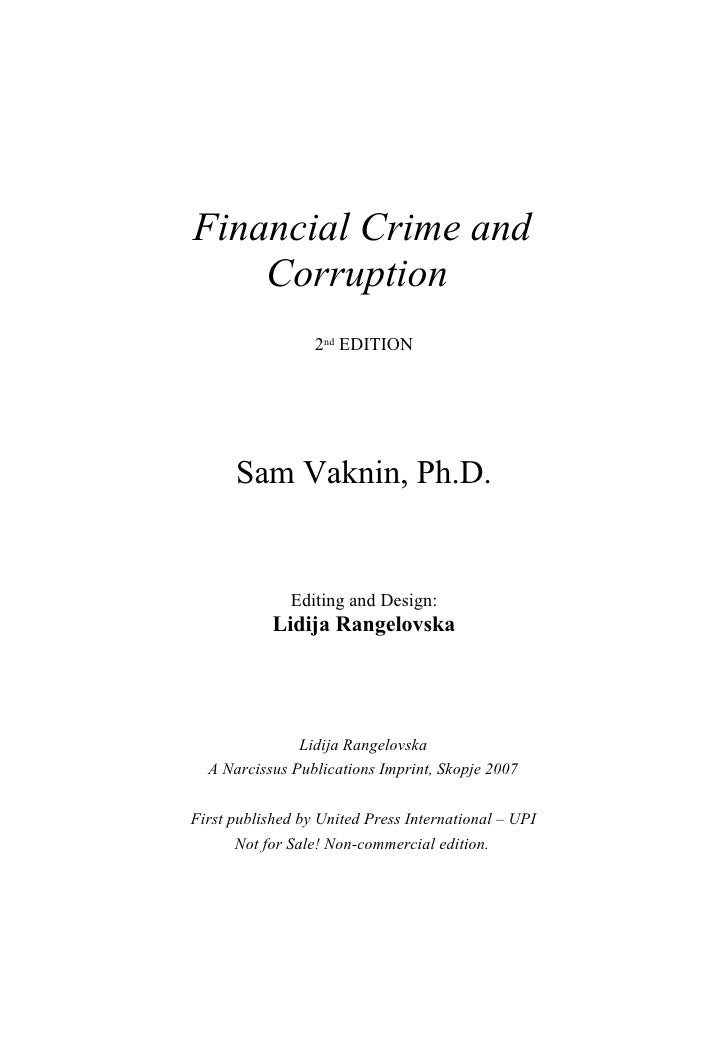 Financial Crime and     Corruption                   2nd EDITION           Sam Vaknin, Ph.D.                 Editing and D...