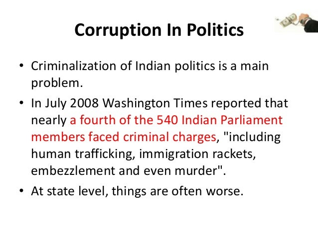 criminalisation of politics in india The project contains the reasons and explanations' for the criminalization of politics in india  criminalization in politics  criminalisation of politics.