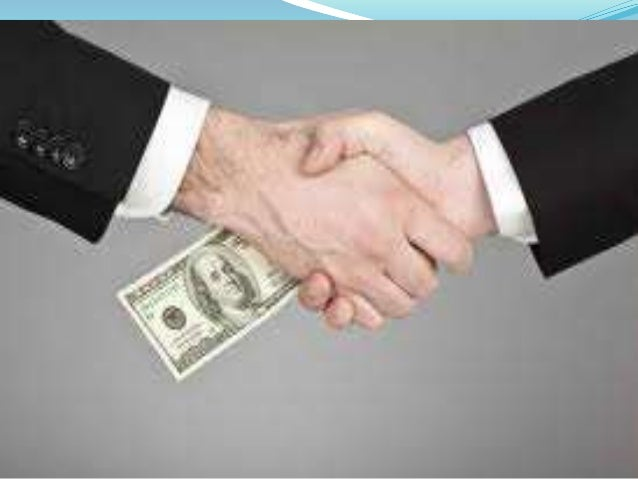Methods Bribery Favouritism Embezzlement, theft and fraud Tax evasion