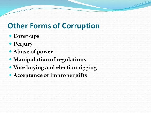 """different types of defination on corruption Definitions and types of corruption by being  of existing laws, rules and  regulations, and thus different from """"grand"""" or political corruption."""