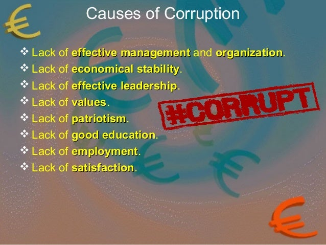 Cause and effect of corruption