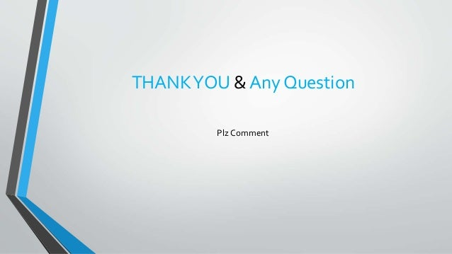 THANKYOU & Any Question Plz Comment
