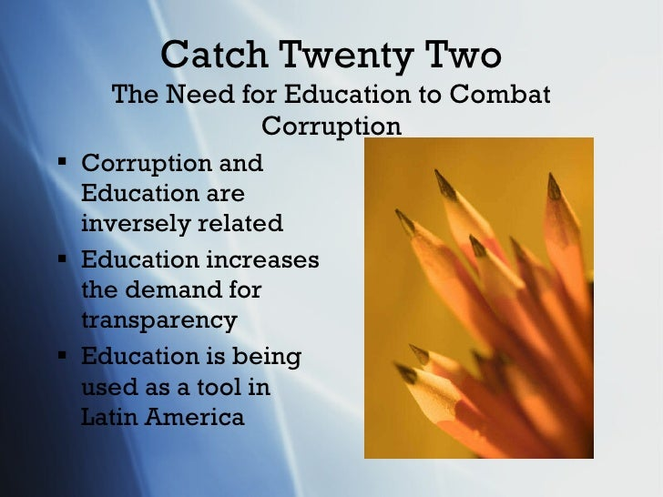 effects of the corruption in the education of the philippines Unfortunately, in many countries corruption is endemic within education, and the countries are some of the worst (with the exception of ghana, which i explain below) in the philippines, according to my old co-workers, the ministry of education is the rifest with graft.