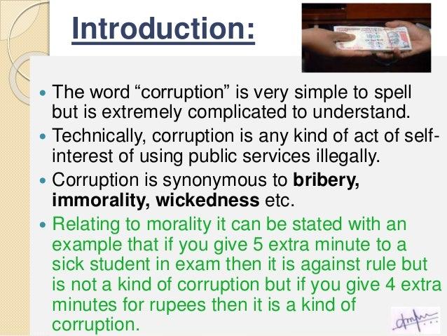 moral corruption essay Hi i need essay or outlines on moral corruption please help.