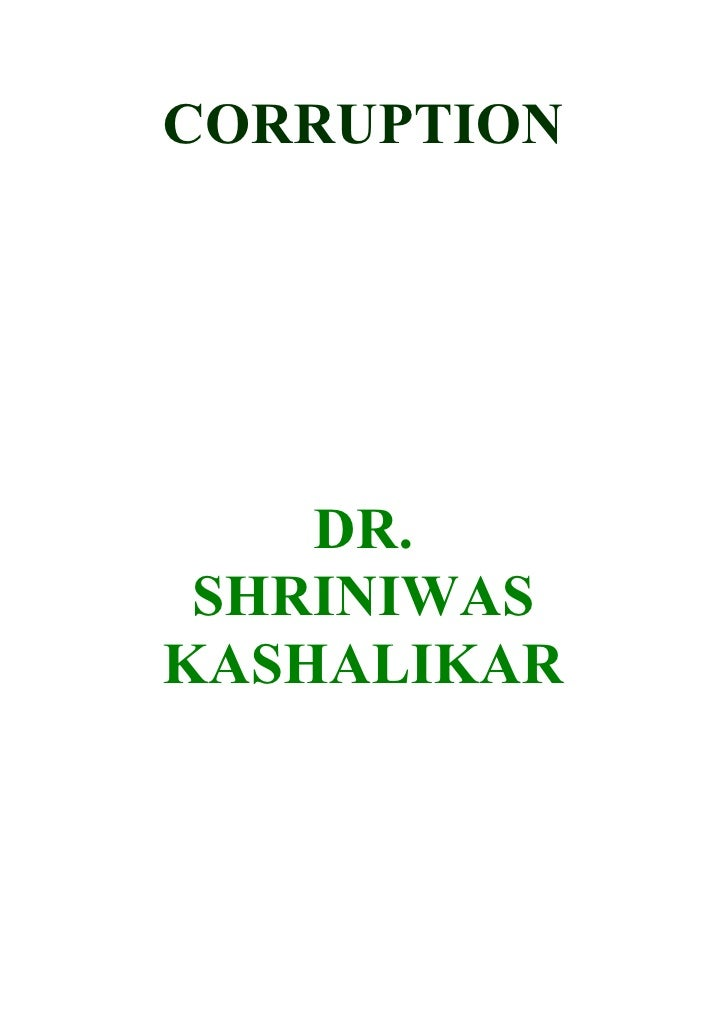 CORRUPTION         DR.  SHRINIWAS KASHALIKAR