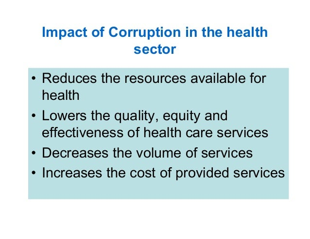 cause and effect of corruption The effect of corruption in infrastructure is to increase costs and construction time,  nor any helper who will save any one who maintains the cause of the just.