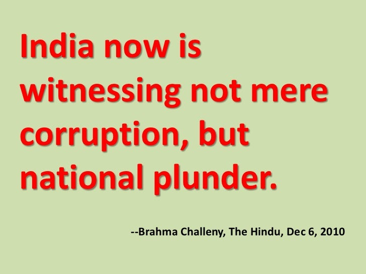 corruption in india 2010 essay Corruption is a slow poison which kills the corruption in developing countries politics essay print reference this india mexico have very low growth.