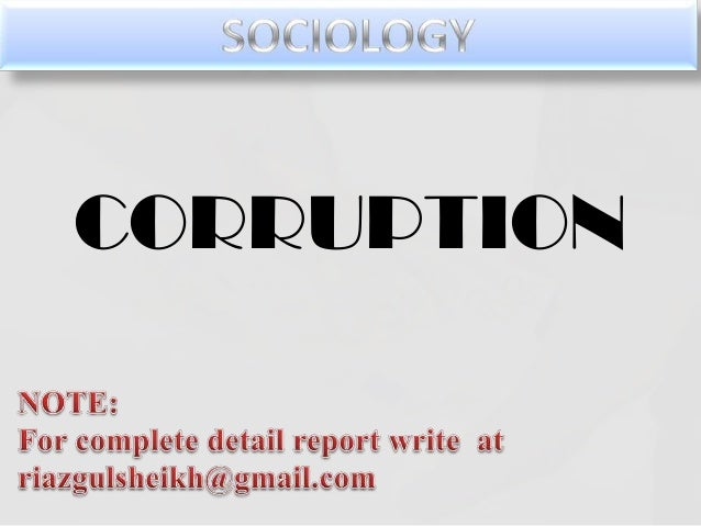 corruption assignment Grand corruption is defined as corruption occurring at the highest levels of government in a way that requires significant subversion of the political, legal and.