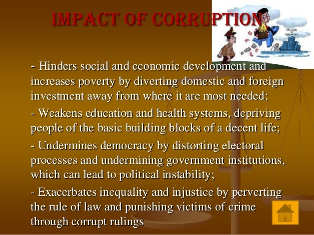 corruption a menace essay Corruption and corrupt practices in nigeria: an agenda for taming the monster by prof prosper ayawei, dr sylvanus abila, stephen timi kalama.