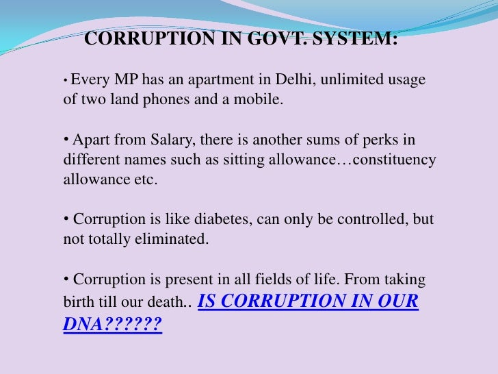 politics and corruption in india essay Corruption in tamil search search results corruption in india - 2 7/28/12 corruption in india - wikipedia, the free encyclopedia corruption in india from wikipedia, the free encyclopedia corruption in india is a major issue and write an essay on corruption outline: 1.