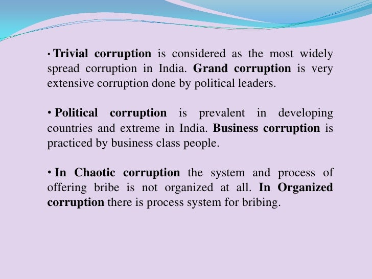 essay of corruption Essay on the causes of corruption - corruption is like blood cancer it has taken deep-roots in the country corruption in indian public life is all pervasive and that businessmen, bureaucrats, contractors, industrialists, entrepreneurs, journalists, vice-chancellors, teachers, doctors, nurses and the politicians all come under suspicion.