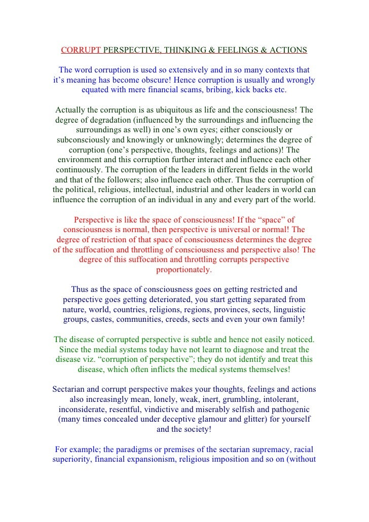 CORRUPT PERSPECTIVE, THINKING & FEELINGS & ACTIONS    The word corruption is used so extensively and in so many contexts t...