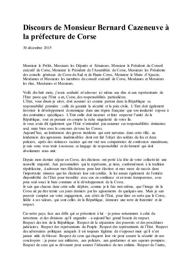 Discours de Monsieur Bernard Cazeneuve à la préfecture de Corse 30 décembre 2015 Monsieur le Préfet, Messieurs les Députés...