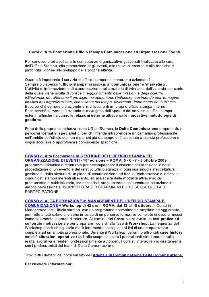 Corsi di Alta Formazione Ufficio Stampa Comunicazione ed Organizzazione Eventi  Per conoscere ed applicare le competenze o...