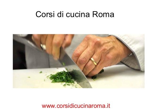 Corsi di cucina roma - Corsi di cucina a roma ...