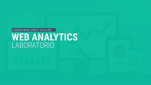 Orientamento alle professioni del web: il Web Analyst