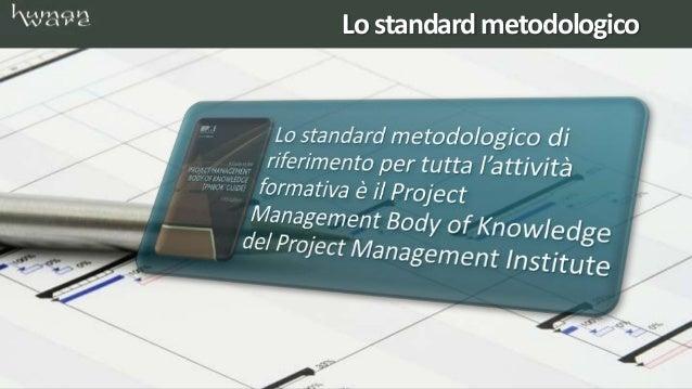 Corsi di formazione project management Slide 3