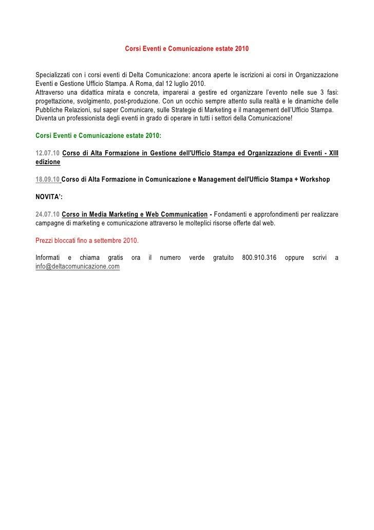 Corsi Eventi e Comunicazione estate 2010   Specializzati con i corsi eventi di Delta Comunicazione: ancora aperte le iscri...
