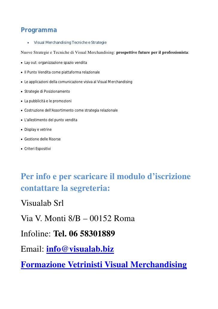 Corsi visual merchandising corsi per vetrinisti corso for Corsi per arredatori