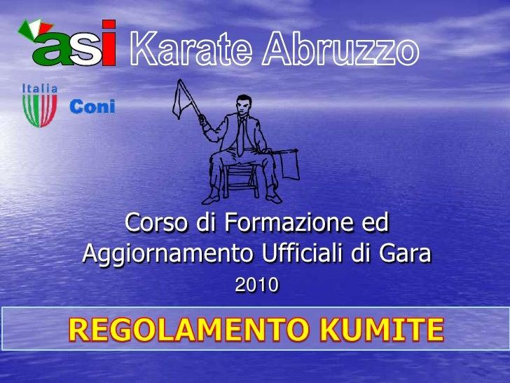 Corso di Formazione ed                           Aggiornamento Ufficiali di Gara                                          ...