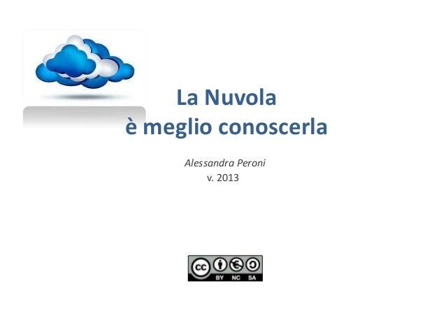 La Nuvola è meglio conoscerla Alessandra Peroni v. 2013
