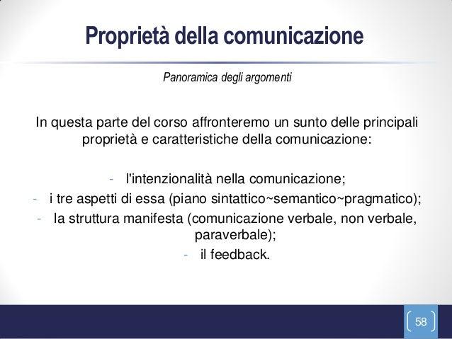 Proprietà della comunicazione                     Panoramica degli argomentiIn questa parte del corso affronteremo un sunt...