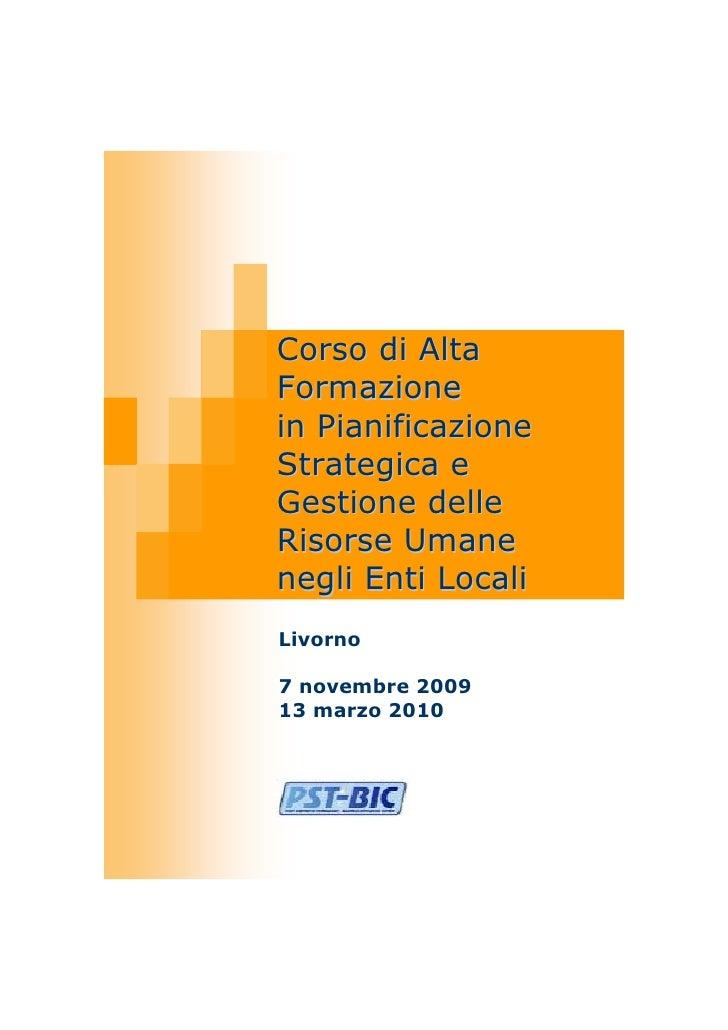 Corso di Alta Formazione in Pianificazione Strategica e Gestione delle Risorse Umane negli Enti Locali Livorno  7 novembre...