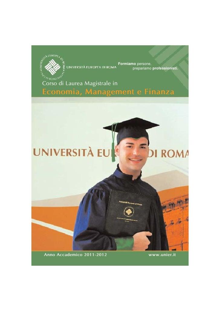 Formiamo persone,                                       prepariamo professionisti.Corso di Laurea Magistrale inEconomia, M...