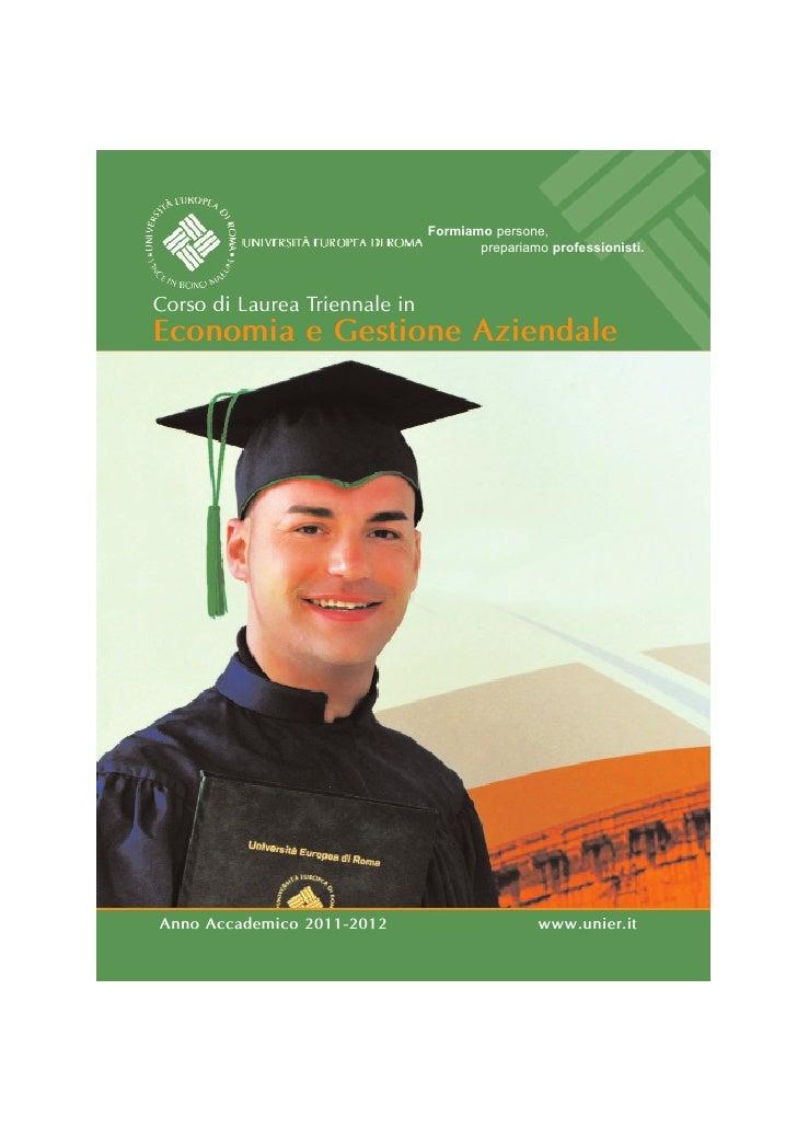 Formiamo persone,                                      prepariamo professionisti.Corso di Laurea Triennale inEconomia e Ge...
