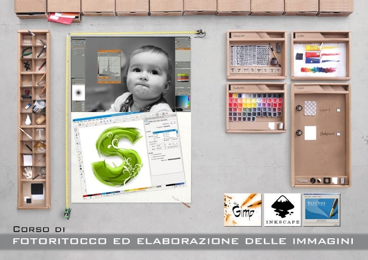 Corso di    Fotoritocco ed   elaborazione digitale delle immagini                                                         ...
